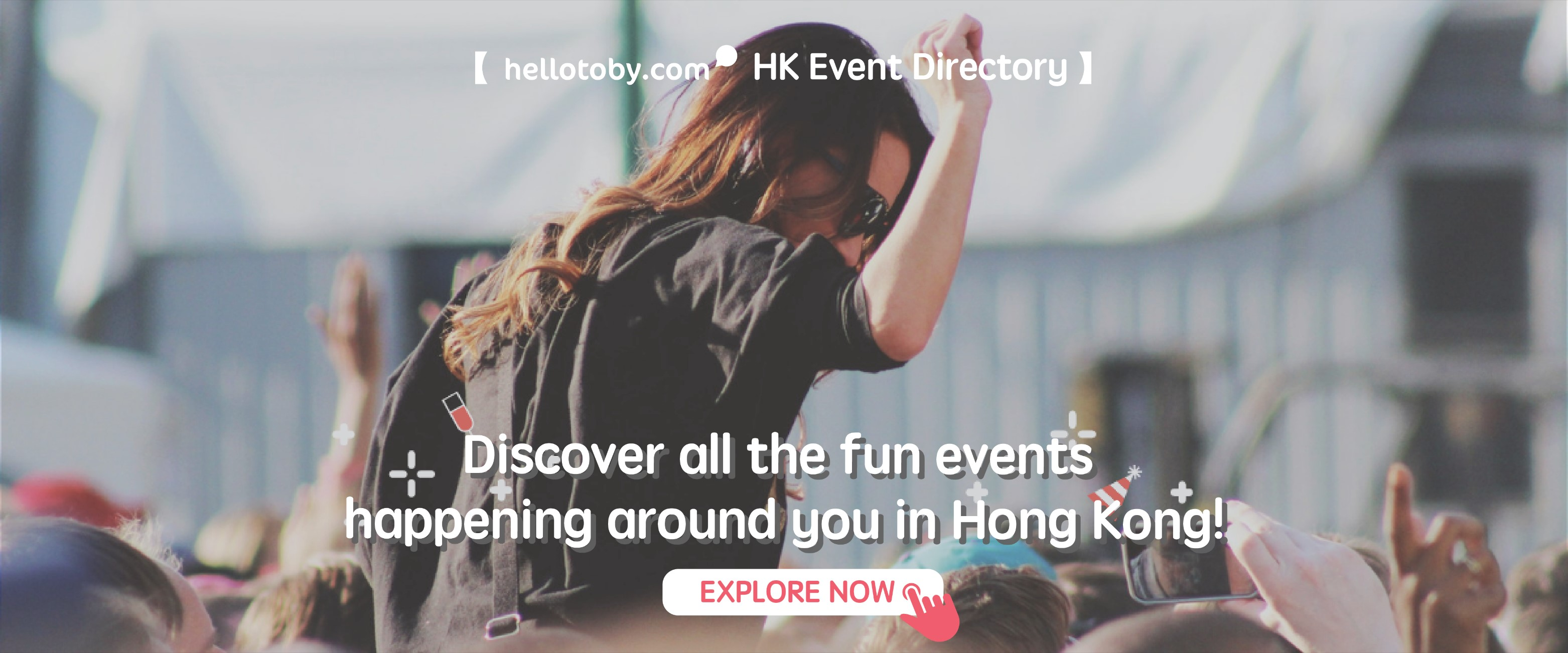 HelloToby Event Page - Explore Things to Do in Hong Kong!